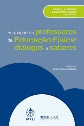 Formação de professores de Educação Física: Diálogos e saberes