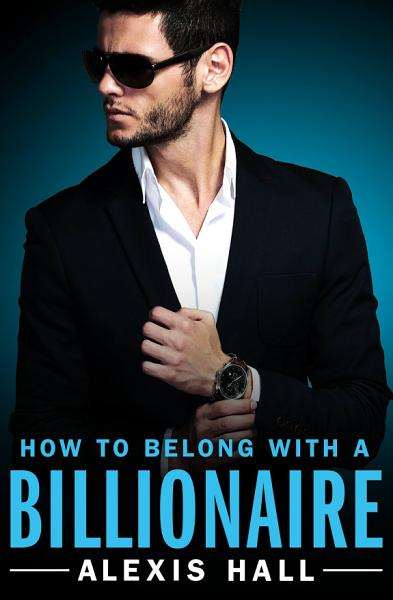 Download How to Belong with a Billionaire Book