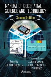 Manual of Geospatial Science and Technology, Second Edition: Edition 2
