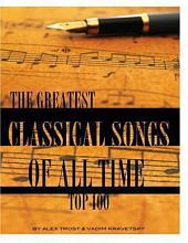 The Greatest Classical Songs of All Time: Top 100