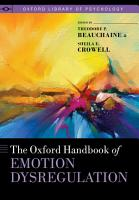 The Oxford Handbook of Emotion Dysregulation PDF