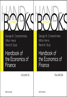 Handbook of the Economics of Finance SET:Volumes 2A & 2B
