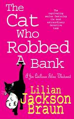 The Cat Who Robbed a Bank (The Cat Who... Mysteries, Book 22)