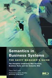 Semantics in Business Systems: The Savvy Manager's Guide
