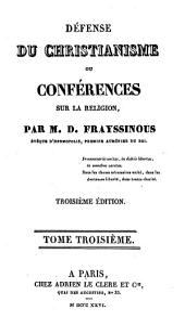 Défense du Christianisme ou conférences sur la religion: Volume3