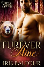 Furever Mine: A Bear Shifter Romance