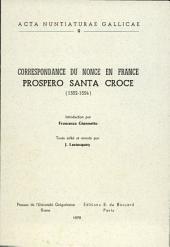 Correspondance du nonce en France: Prospero Santa Croce (1552-1554)
