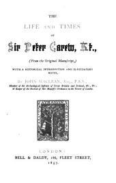 The Life and Times of Sir Peter Carew: (From the Original Manuscript) With a historical Introduction and elucidatory Notes