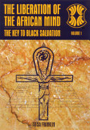 The Liberation of the African Mind