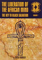 The Liberation Of The African Mind Book PDF