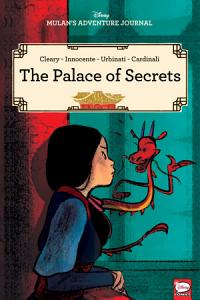 Disney Mulan s Adventure Journal  The Palace of Secrets Book