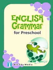 English Grammar for Preschool