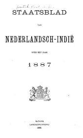 Staatsblad van Nederlandsch Indië: Volume 1887