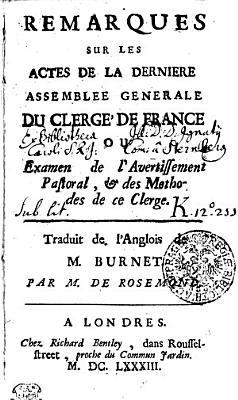 Remarques Sur Les Actes De La Derniere Assemblee Generale Du Clerge De France Ou Examen De Lavertissement Pastoral Des Methodes De Ce Clerge