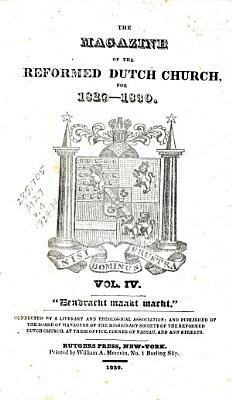 The Magazine Of The Reformed Dutch Church