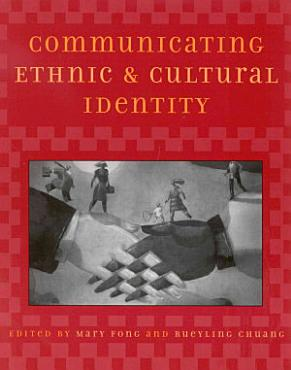 Communicating Ethnic and Cultural Identity PDF