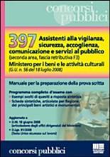 Trecentonovantasette assistenti alla vigilanza  sicurezza  accoglienza  comunicazione e servizi al pubblico  seconda area  fascia retributiva F3  PDF