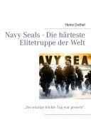 Navy Seals   Die H  rteste Elitetruppe der Welt PDF