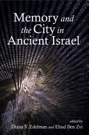 Memory and the City in Ancient Israel PDF