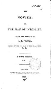 The novice; or, The man of integrity, from the Fr