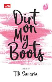 City Lite: Dirt On My Boots