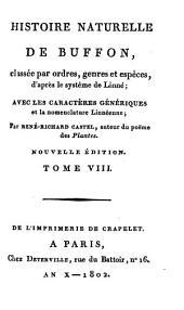 Histoire Naturelle: classée par ordres, genres et espèces, d'après le système de Linnée : avec les Caractères génériques et la nomenclature Linnéenne. Quadrupedes ; T. 5. 8
