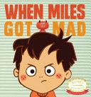 When Miles Got Mad Book