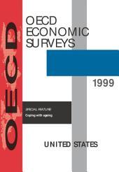 OECD Economic Surveys: United States 1999