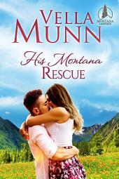 His Montana Rescue