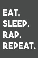 Eat Sleep Rap Repeat