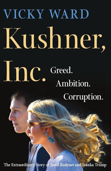 Download Kushner  Inc  Book