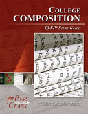 College Composition CLEP Test Study Guide   PassYourClass
