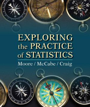 Exploring the Practice of Statistics