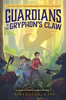 Guardians of the Gryphon s Claw Book