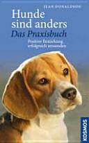Hunde sind anders   Das Praxisbuch PDF