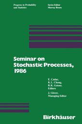Seminar on Stochastic Processes, 1986