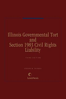 Illinois Governmental Tort and Section 1983 Civil Rights Liability PDF