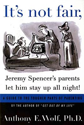It s Not Fair  Jeremy Spencer s Parents Let Him Stay Up All Night