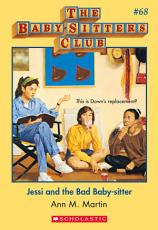 The Baby Sitters Club  68  Jessi and the Bad Baby Sitter PDF