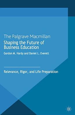 Shaping the Future of Business Education PDF