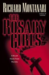 The Rosary Girls: A Novel of Suspense