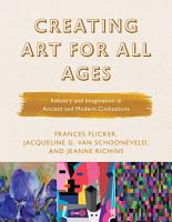Creating Art for All Ages PDF