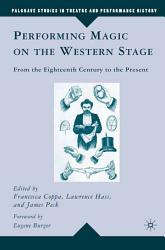 Performing Magic on the Western Stage PDF