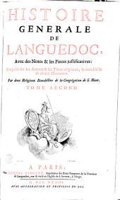 Histoire générale du Languedoc, avec des notes et les pièces justificatives...