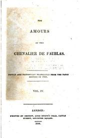 The Amours of the Chevalier de Faublas: Newly and Faithfully Translated from the Paris Edition of 1821 ...