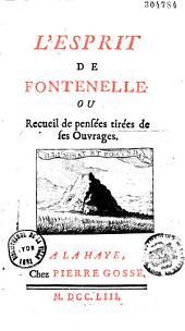 L'esprit de Fontenelle ou recueil des pensées tirées de ses ouvrages