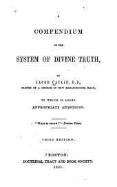 A Compendium of the System of Divine Truth
