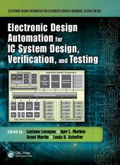 Electronic Design Automation for IC System Design, Verification, and Testing: Edition 2