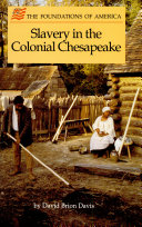 Slavery in the Colonial Chesapeake