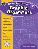 Content Area Lessons Using Graphic Organizers  Grade 6 PDF